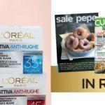 Abbonamento rivista Sale e pepe, Cucina moderna o Casa facile con L'Orèal antirughe