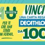 Concorso acqua Uliveto vinci carta Decathlon